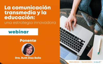 La Comunicación Transmedia y  la Educación: una estrategia innovadora