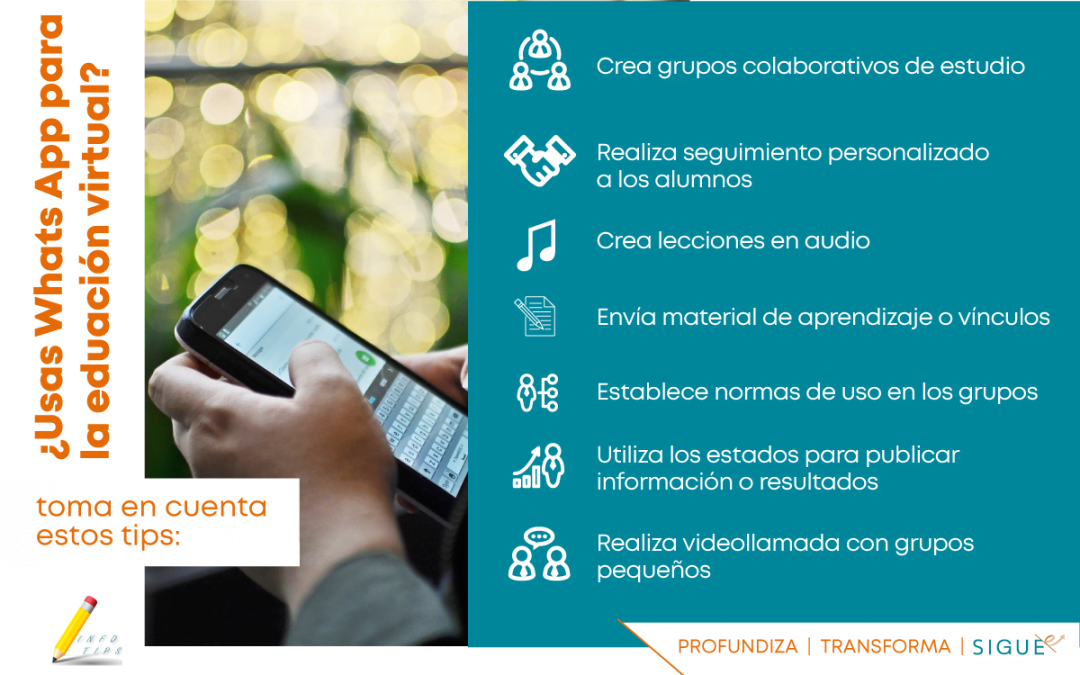 Hoy en InfoTips: opciones para utilizar Whats App en la Educación Virtual