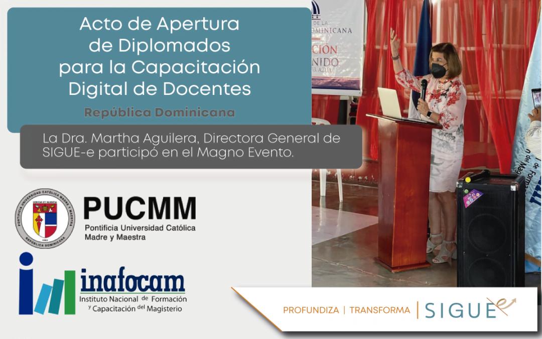 La Dra. Martha Aguilera asiste al Acto de Apertura de Diplomados de Capacitación Digital Docente