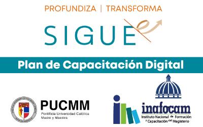 Plan de Capacitación Digital, SIGUE-e trabaja en alianza con PUCMM e INAFOCAM